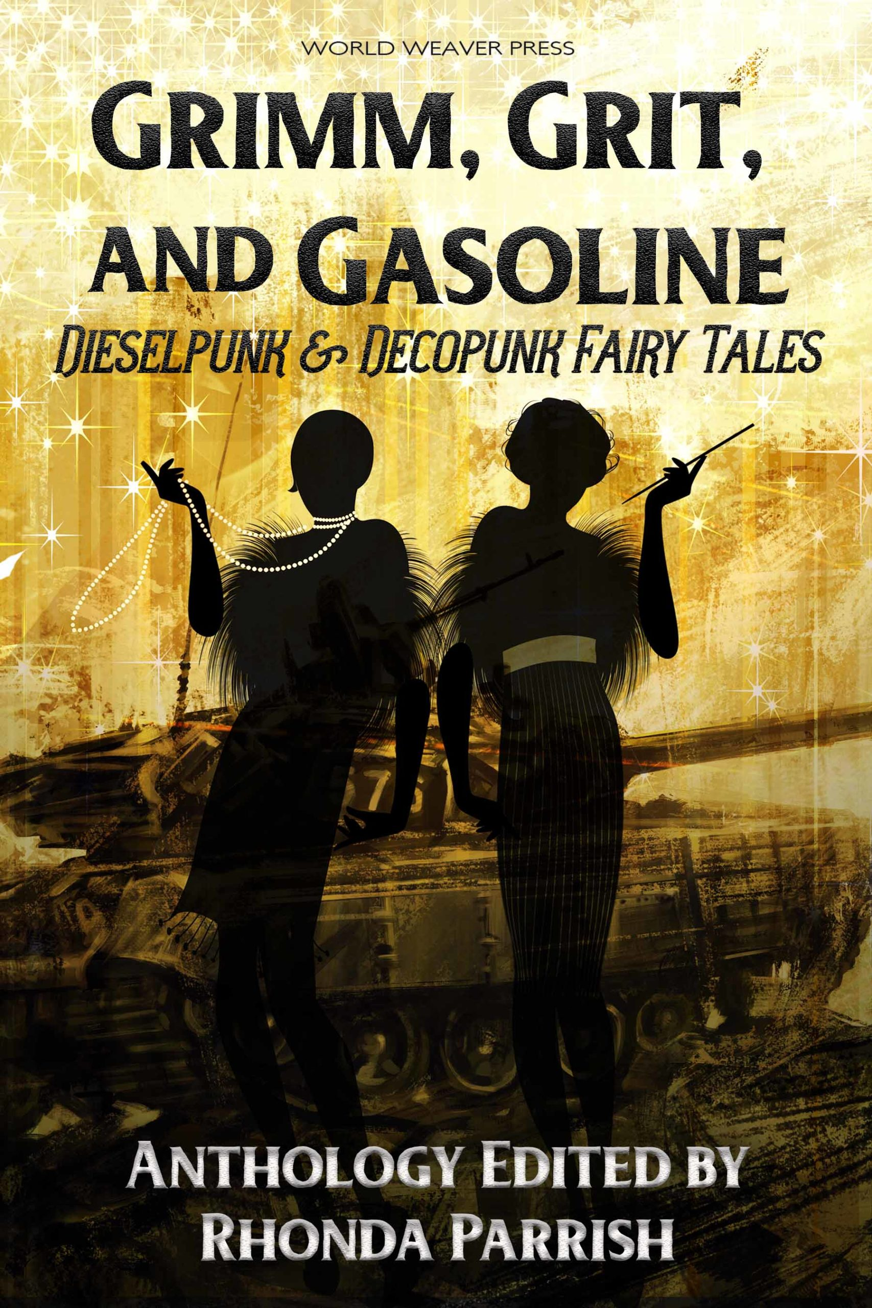 Grimm, Grit and Gasoline -- dieselpunk and deocpunk fairy tales