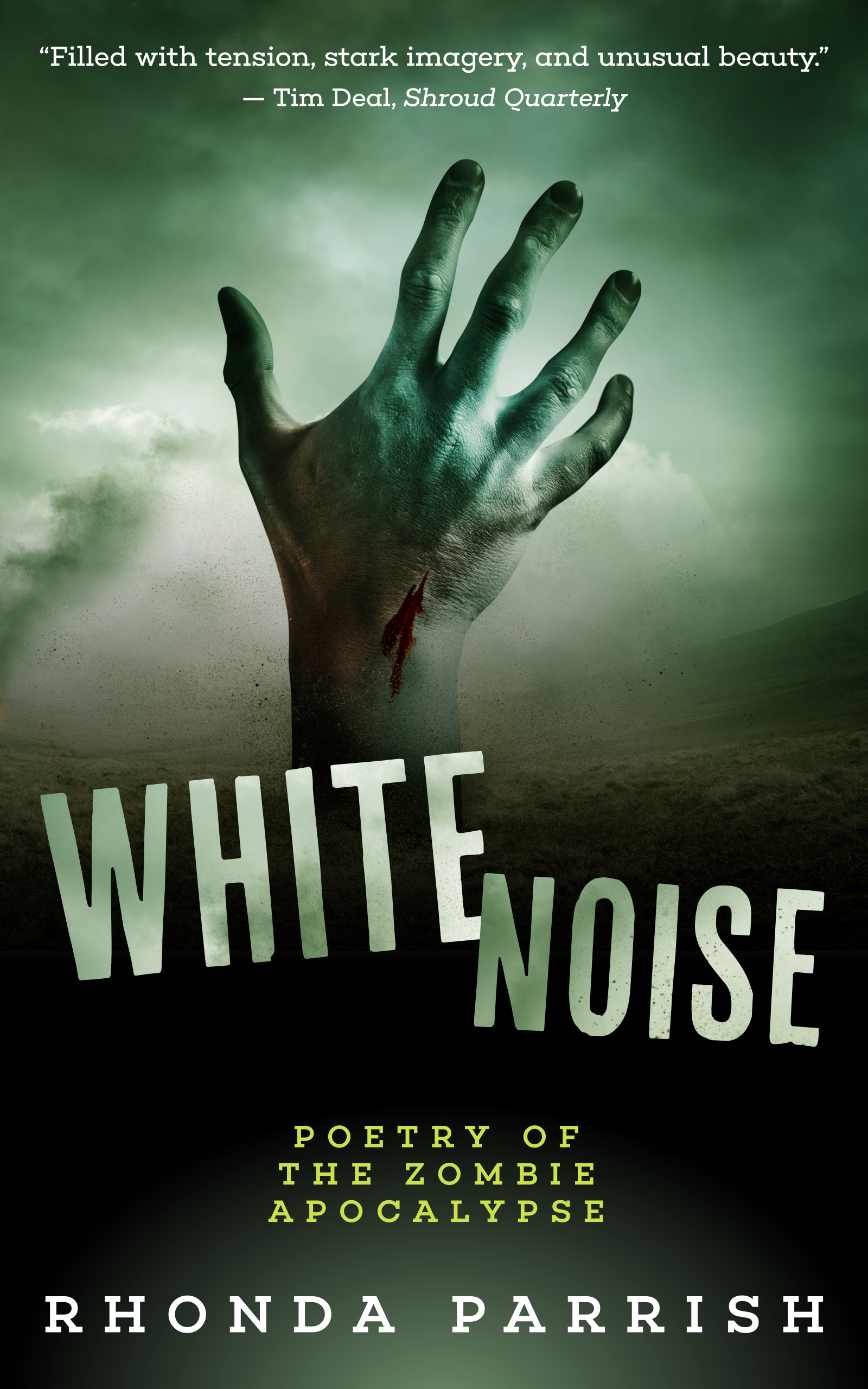 White Noise: Poetry of the Zombie Apocalypse