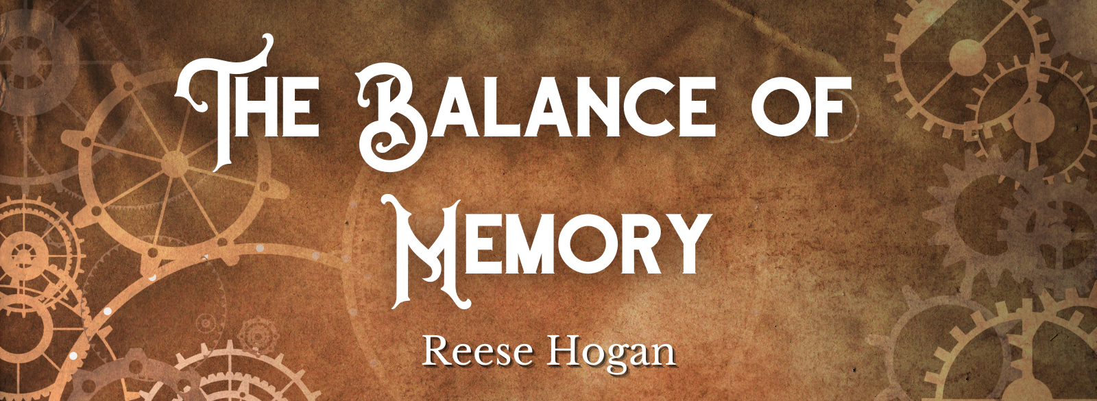 The Balance of Memory by Reese Hogan